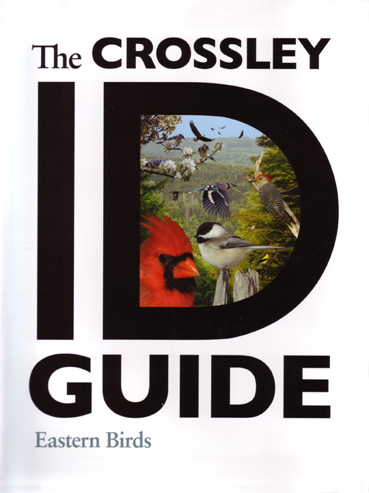 The Crossley ID Guide to Eastern Birds